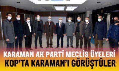 AK Parti Meclis Üyeleri KOP'ta Karaman'ı görüştüler