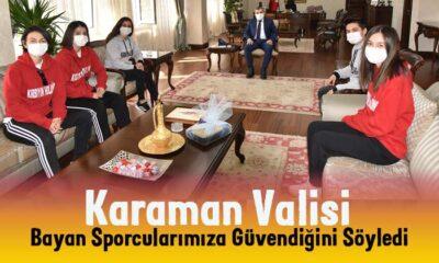 Karaman Vali'si bayan sporculara güveniyor