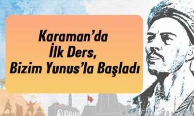 Karaman'da İlk Ders, Bizim Yunus'la Başladı