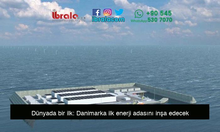 Dünyada bir ilk: Danimarka ilk enerji adasını inşa edecek