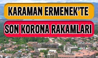Karaman Ermenek'te son korona rakamları