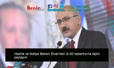 Hazine ve Maliye Bakanı Elvan'dan G-20 toplantısına ilişkin paylaşım