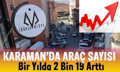 Karaman'da araç sayısında artış yaşandı