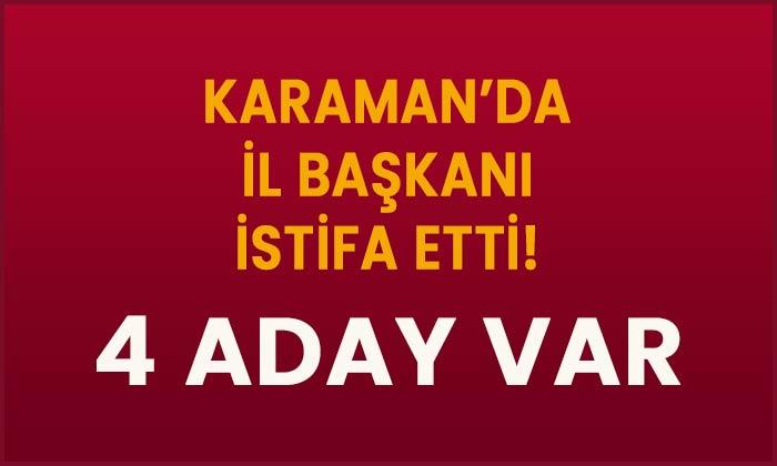 Karaman'da il Başkanlığına dört aday var