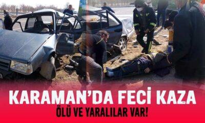 Karaman'da otomobil ve kamyon çarpıştı! Ölü ve Yaralılar var