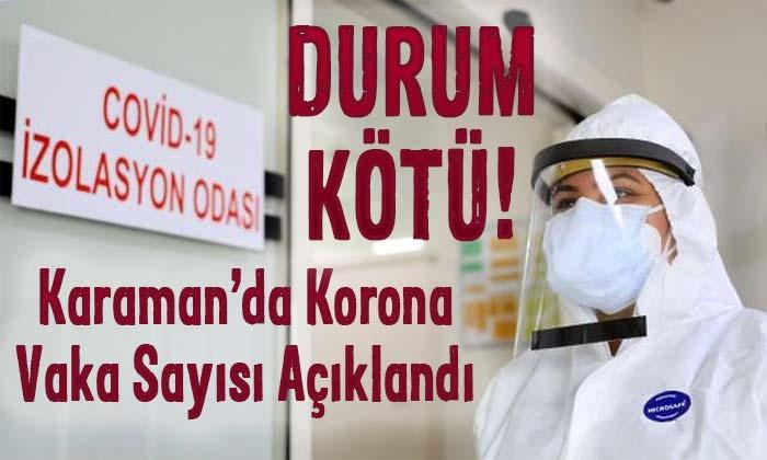 SON DAKİKA! Karaman'da korona vaka sayısı açıklandı