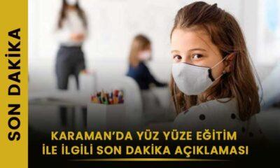 SON DAKİKA Karaman'da yüz yüze eğitim ile ilgili açıklama