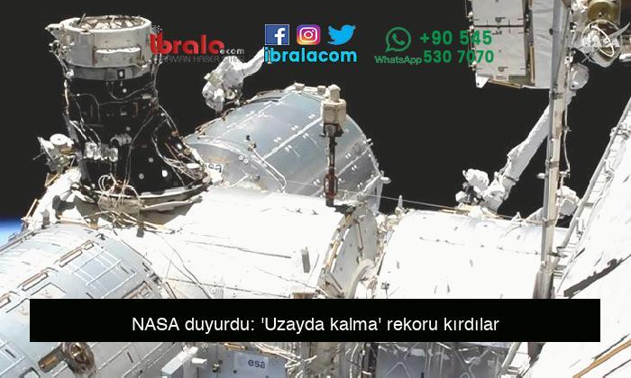 NASA duyurdu: 'Uzayda kalma' rekoru kırdılar