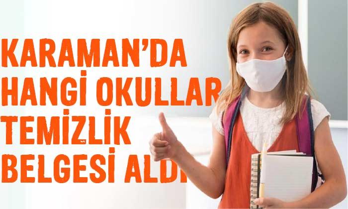 Karaman'da hangi okullar temizlik belgesi aldı?