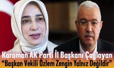 Karaman AK Parti İl Başkanı Özlem Zengin ile ilgili açıklama yaptı