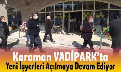 Karaman VadiPark'a yeni işyerleri açılmaya devam ediyor