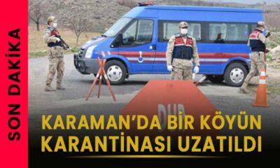 Karaman'da köyün karantinası uzatıldı