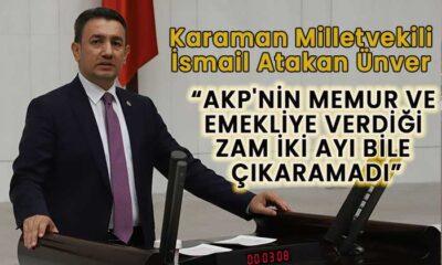 Karaman Milletvekili Hükümeti ağır eleştirdi