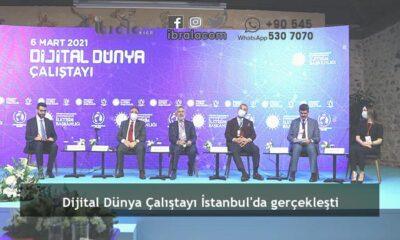 Dijital Dünya Çalıştayı İstanbul'da gerçekleşti