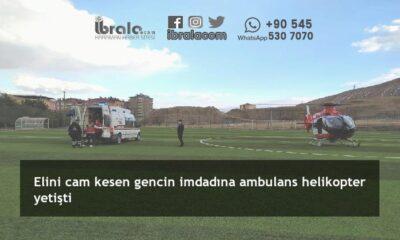 Elini cam kesen gencin imdadına ambulans helikopter yetişti
