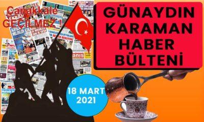 Günaydın Karaman 18 Mart 2021 bülteni