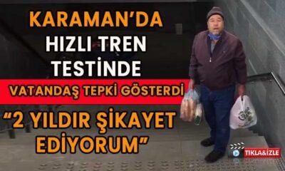 Karaman'da vatandaş tepkisini ortaya koydu