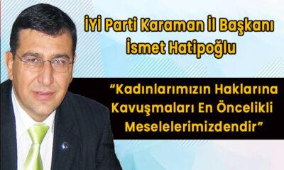 İYİ Parti Karaman İl Başkanı kadınlara seslendi