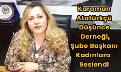 Karaman ADD Şube Başkanı kadınlara seslendi