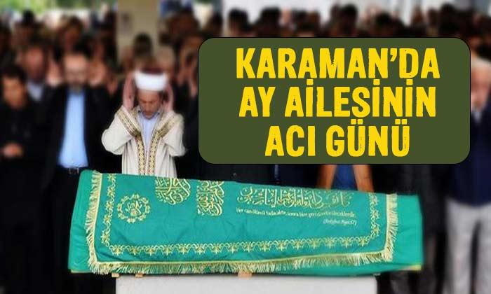 Karaman'da AY Ailesinin acı günü