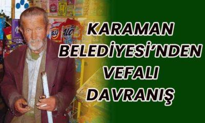 Karaman Belediyesinden vefalı davranış