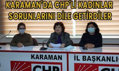 Karaman'da CHP'li kadınlar sorunlarını dile getirdiler