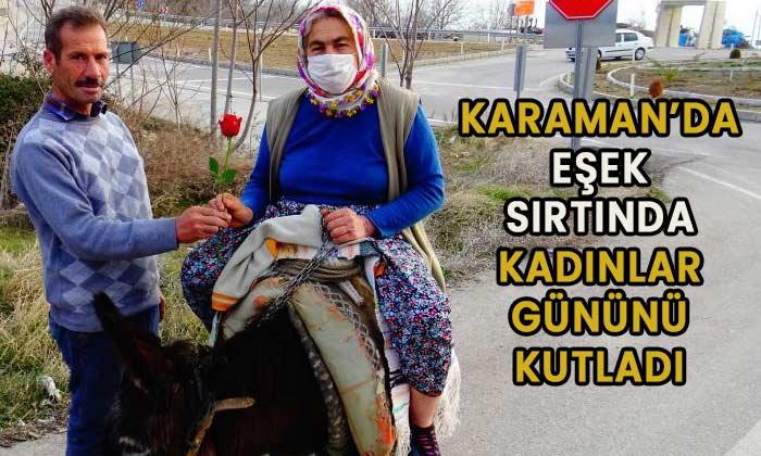 Karaman'da eşek sırtında kadınlar gününü kutladı