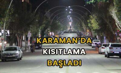 Karaman'da kısıtlama başladı