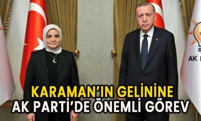 Karaman'ın gelini AK Parti'de önemli göreve getirildi