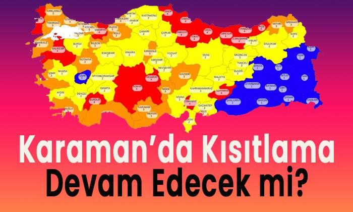 Karaman'da yasaklar sürecek mi?