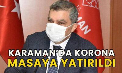 Karaman'da korona masaya yatırıldı