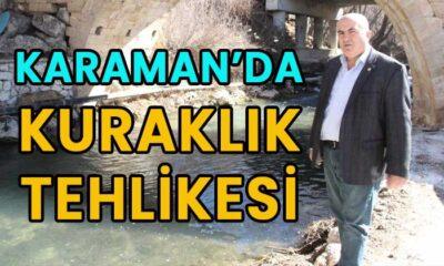 Karaman'da kuraklık tehlikesi