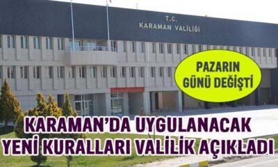 Valilik Karaman'da uygulanacak yeni kuralları açıkladı