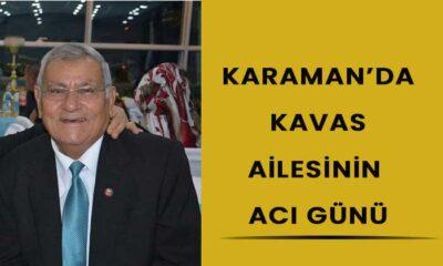 Karaman'da Kavas ailesinin acı günü