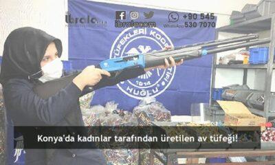 Konya'da kadınlar tarafından üretilen av tüfeği!