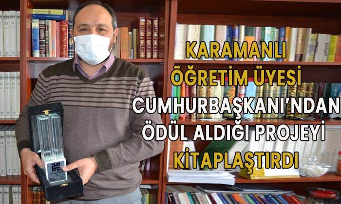 Karamanlı öğretim üyesi ödüllü projesini kitaplaştırdı