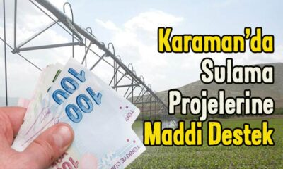 Karaman'da sulama projelerine maddi destek