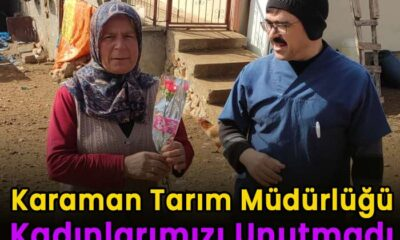 Karaman Tarım Müdürlüğü kadınları unutmadı