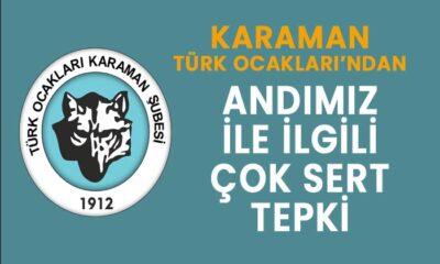 Karaman Türk Ocakları'ndan Andımız tepkisi!