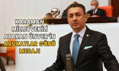 Karaman Milletvekili Ünver'in Avukatlar Günü Mesajı