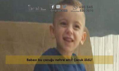 Babası bu çocuğu nehre attı! Çocuk öldü!