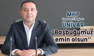 "MHP Karaman İl Başkanı ""Başbuğumuz emin olsun"""