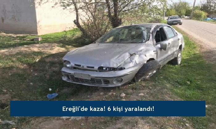 Ereğli'de kaza! 6 kişi yaralandı!