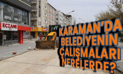 Karaman'da Belediye çalışmaları nerelerde?