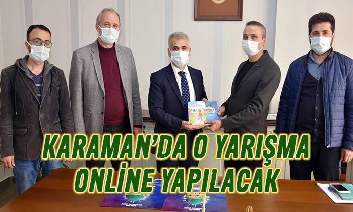 Karaman'da o yarışma online yapılacak