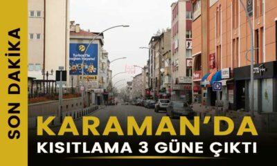 Karaman'da kısıtlama 3 güne çıktı