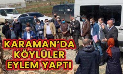 Karaman'da köylüler eylem yaptı!