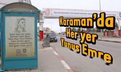 Karaman'da her yer Yunus Emre