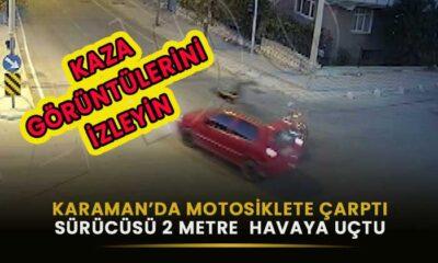 Karaman'da motosiklet sürücüsü 2 metre havalandı