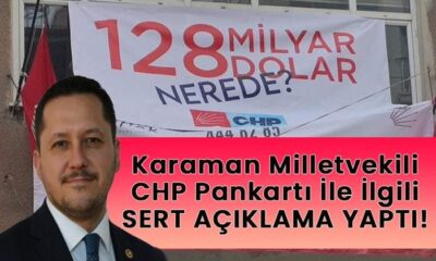 CHP'nin Karaman'da astığı pankart için ne dedi?